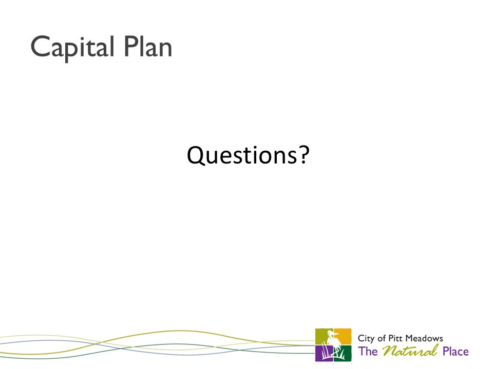 Capital Plan Questions