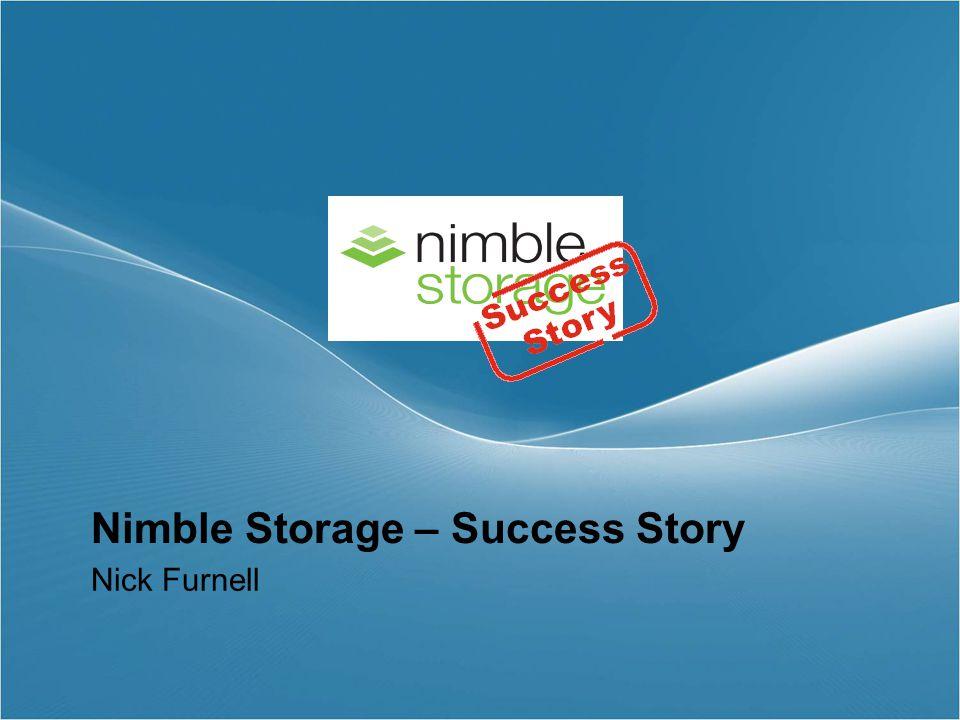 Nimble Storage – Success Story Nick Furnell