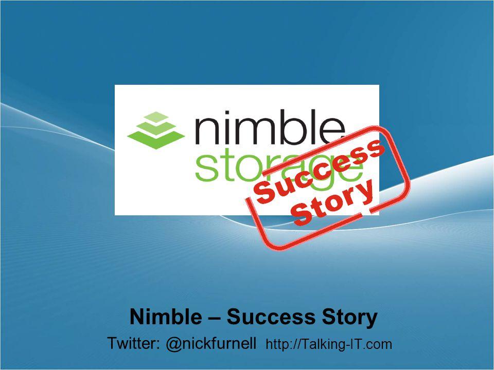 Nimble – Success Story Twitter: @nickfurnell http://Talking-IT.com