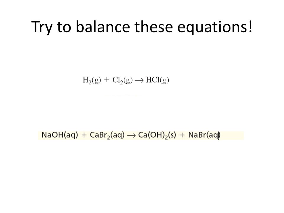 Do Now In your packet: Write a skeletal equation of the following reactions and then balance.