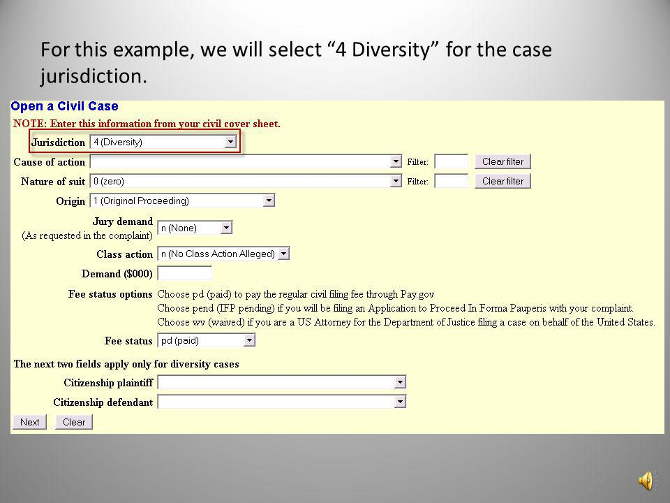 The first box is the Jurisdiction box. Use the dropdown list to select the case jurisdiction information for your case. This box defaults to 3: Federa