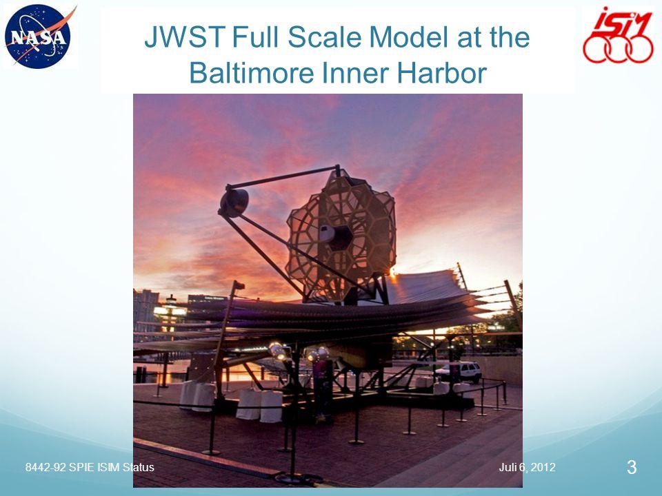 JWST Full Scale Model at the Baltimore Inner Harbor Juli 6, 2012 3 8442-92 SPIE ISIM Status