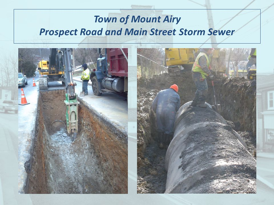 Town of Mount Airy Prospect Road and Main Street Storm Sewer