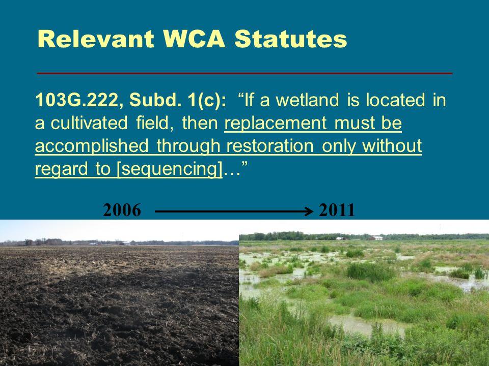 Relevant WCA Statutes 11 20062011 103G.222, Subd.