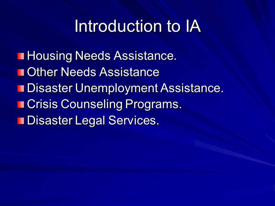 Introduction to IA Housing Needs Assistance.