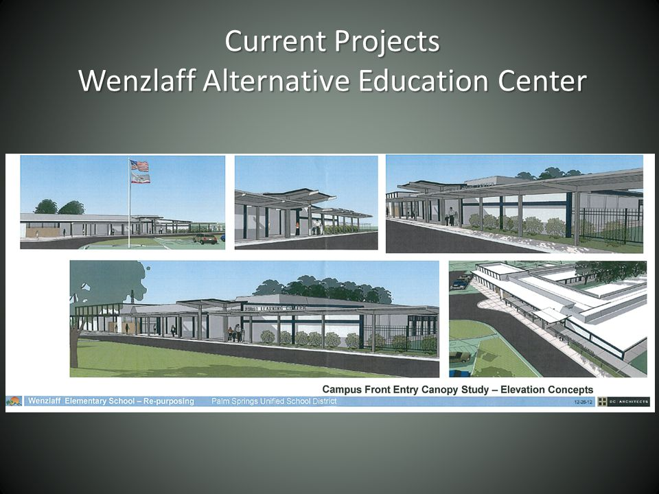 Current Projects Wenzlaff Alternative Education Center