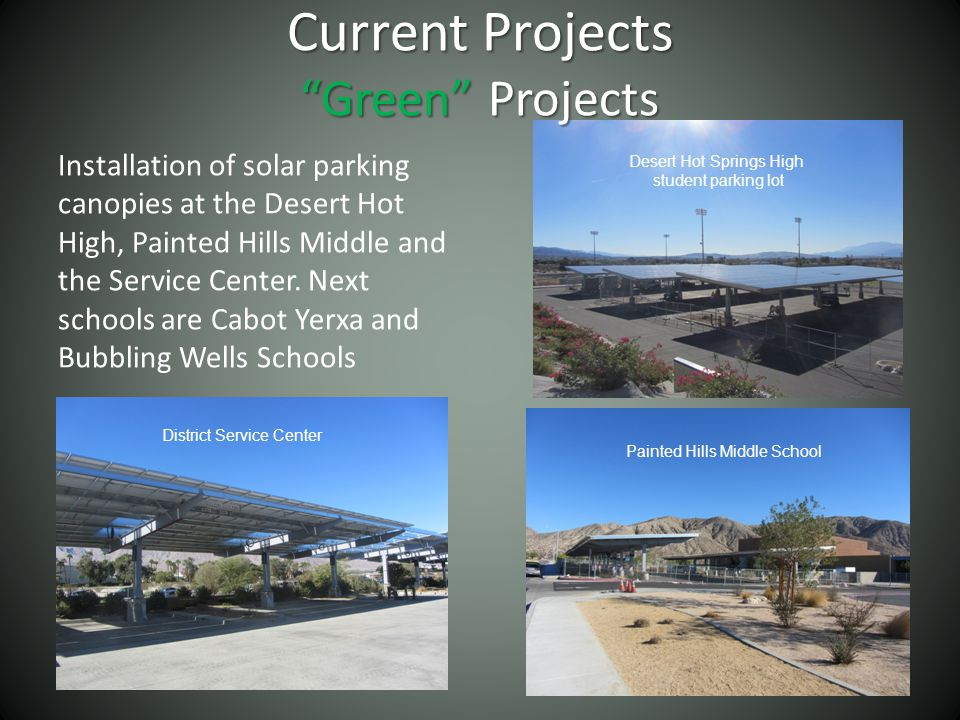Installation of solar parking canopies at the Desert Hot High, Painted Hills Middle and the Service Center.
