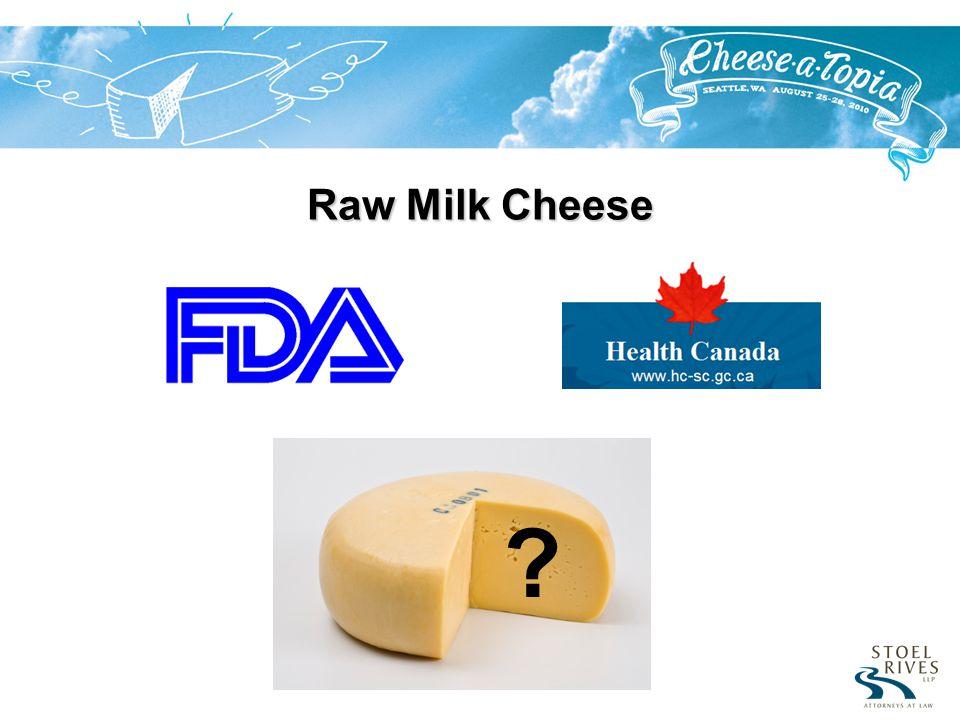 Raw Milk Cheese ?