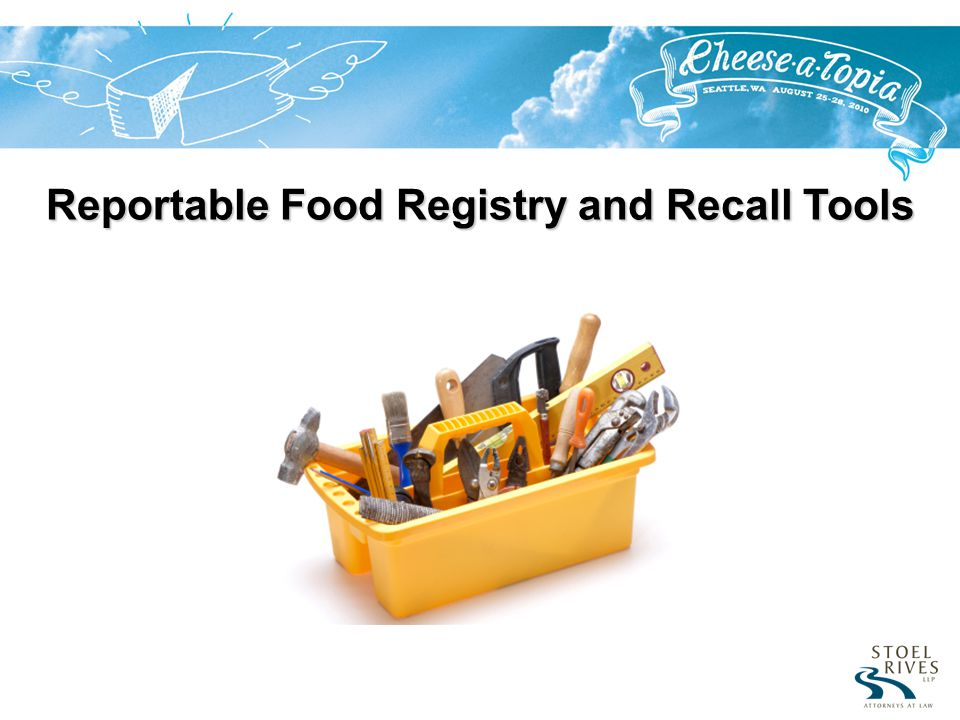 Reportable Food Registry and Recall Tools