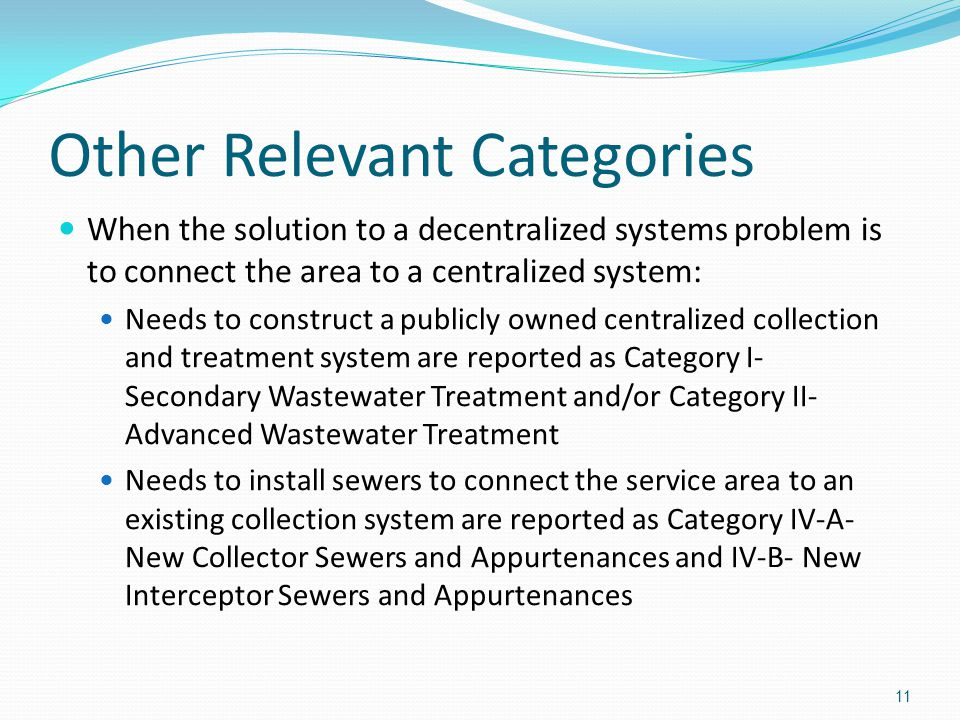 Other Relevant Categories When the solution to a decentralized systems problem is to connect the area to a centralized system: Needs to construct a pu
