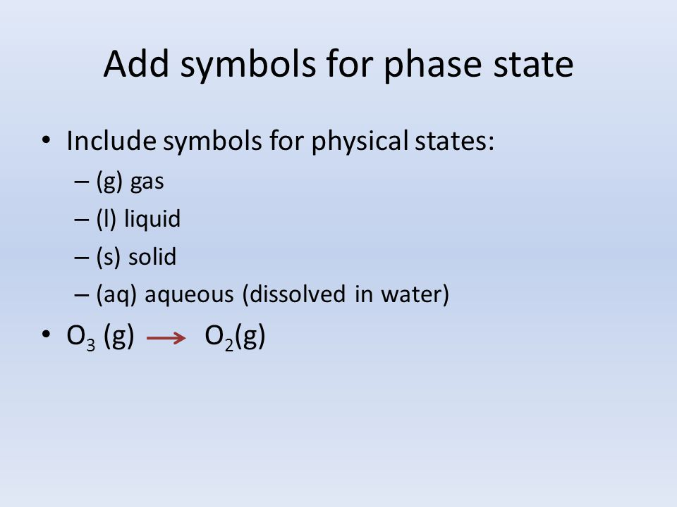 Balance atoms and charges Balance the equation by adding coefficients so atoms and charge are conserved.
