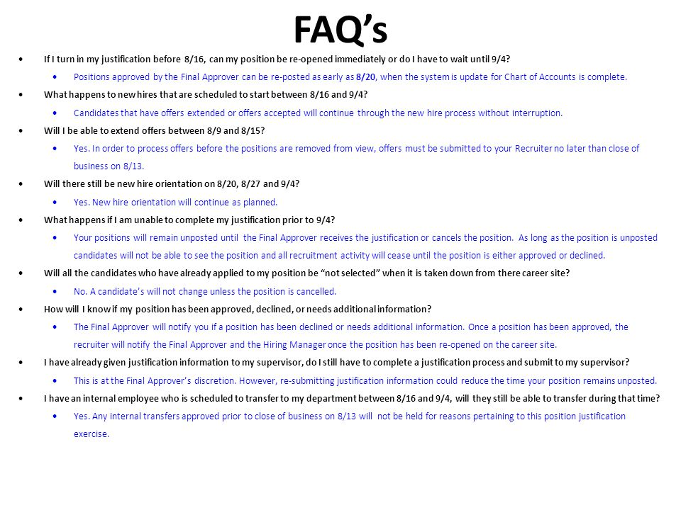 FAQs Continued How do I submit the justification form.