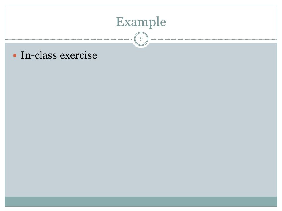 Example 9 In-class exercise