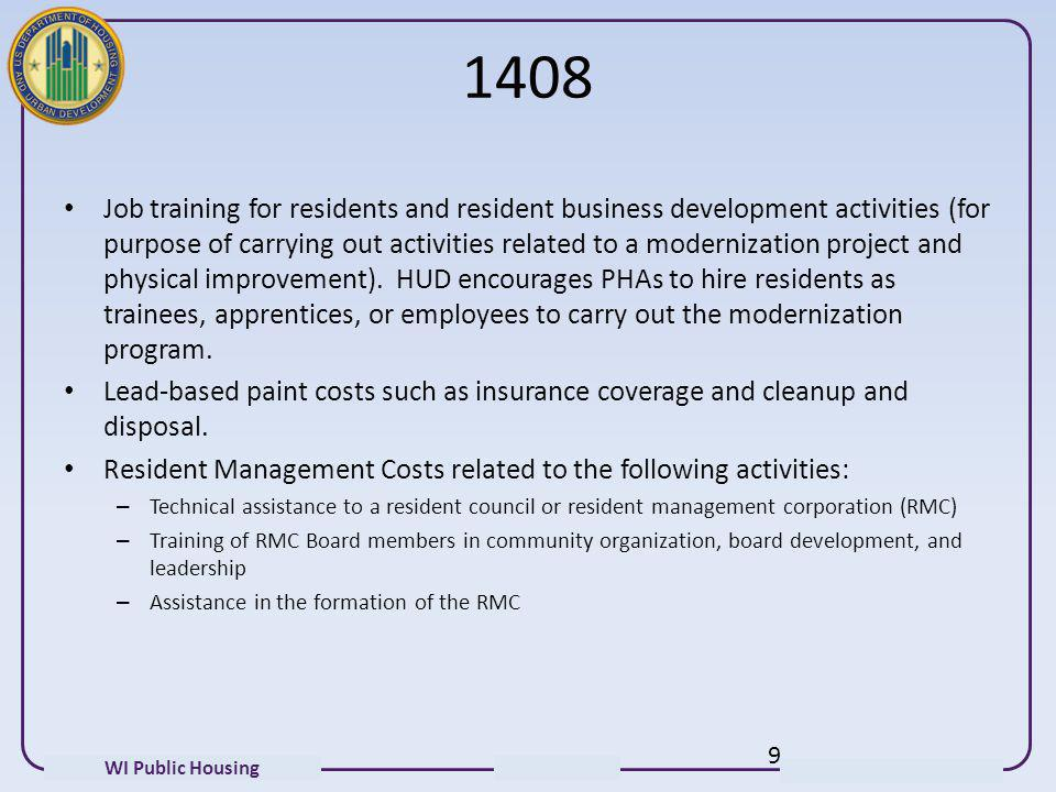 WI Public Housing 1408 Job training for residents and resident business development activities (for purpose of carrying out activities related to a mo