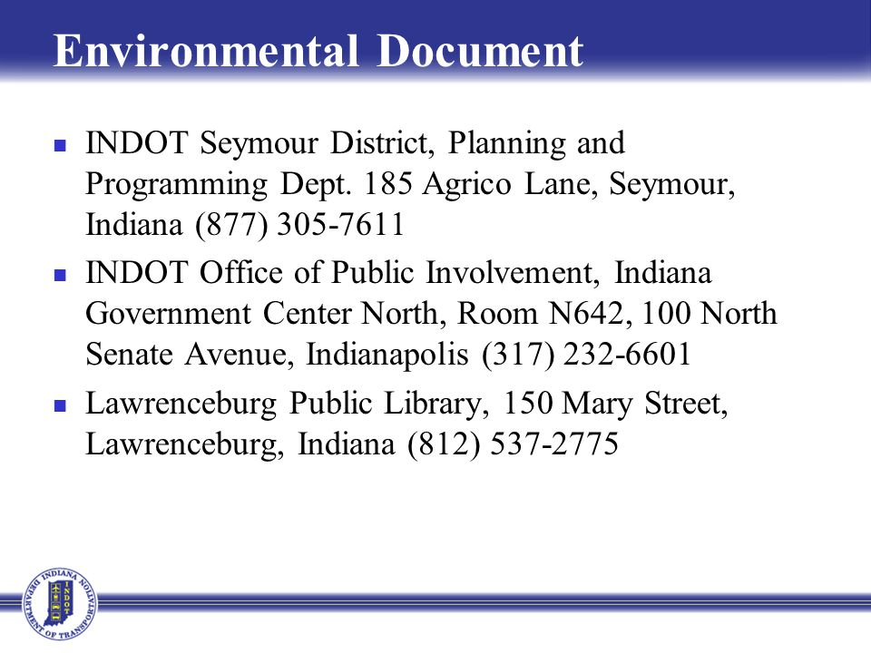 Environmental Document INDOT Seymour District, Planning and Programming Dept.