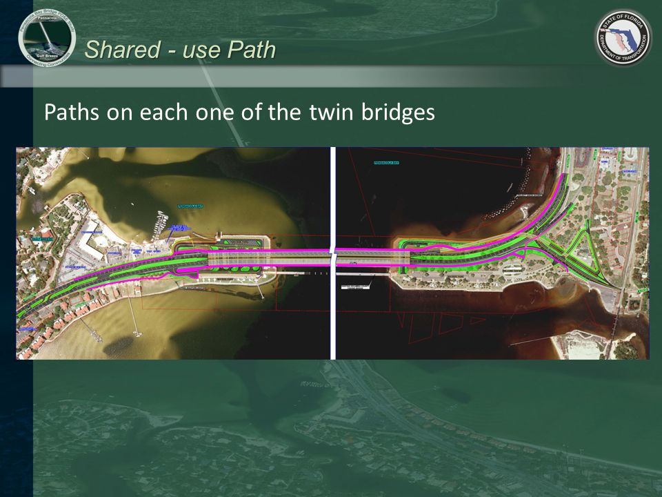 Shared - use Path Paths on each one of the twin bridges