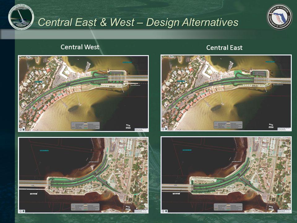 Central East & West – Design Alternatives Central West Central East