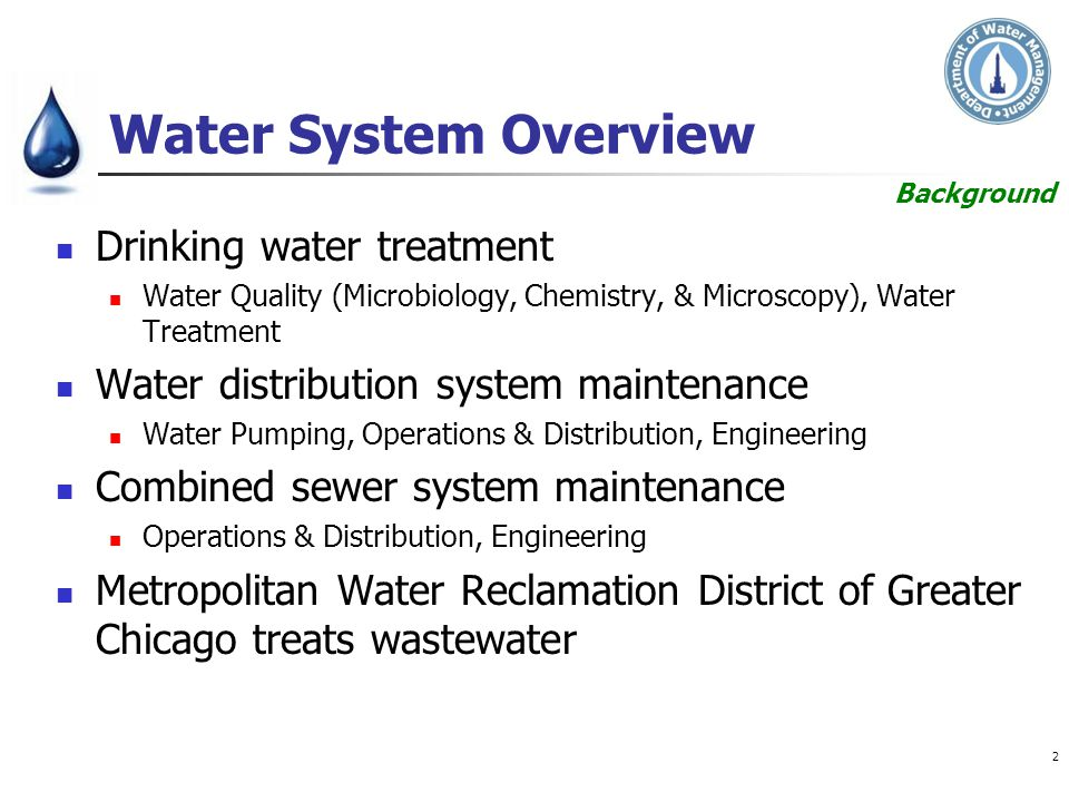 Water System Overview Drinking water treatment Water Quality (Microbiology, Chemistry, & Microscopy), Water Treatment Water distribution system mainte