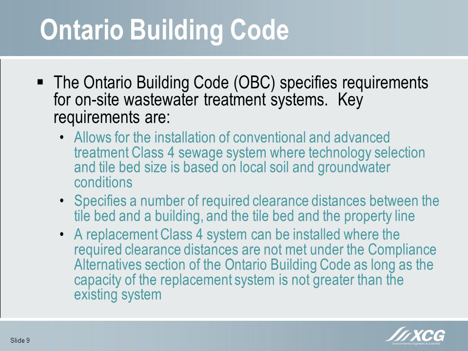 Ontario Building Code The Ontario Building Code (OBC) specifies requirements for on-site wastewater treatment systems. Key requirements are: Allows fo