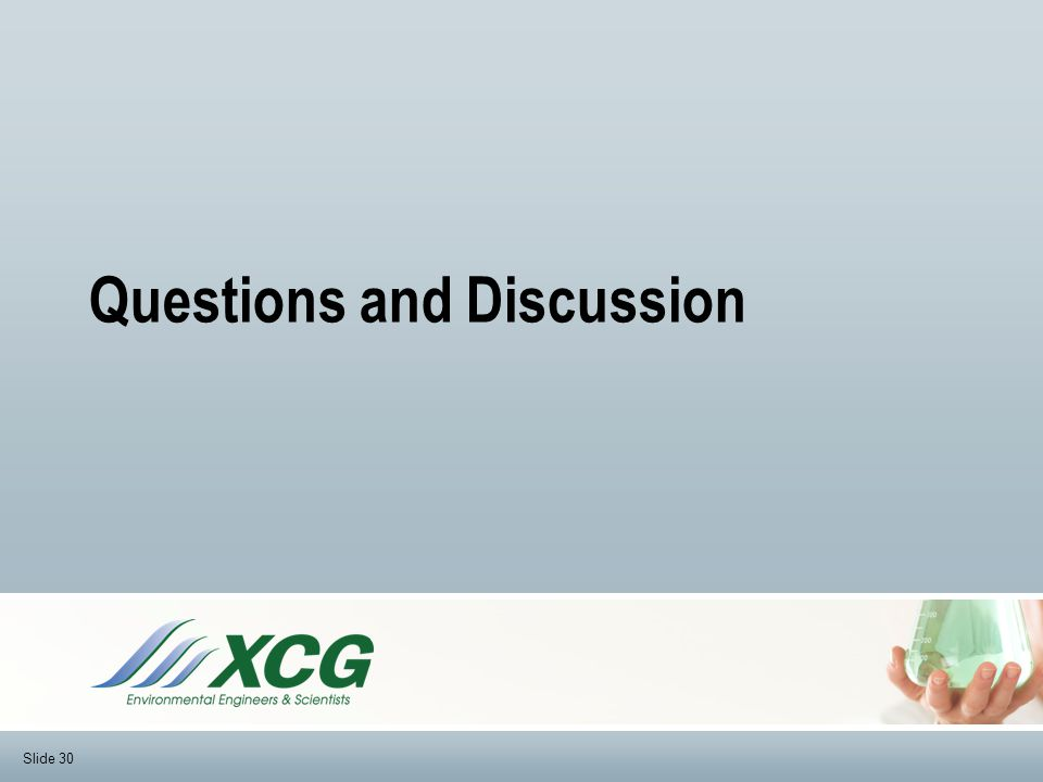 Questions and Discussion Slide 30