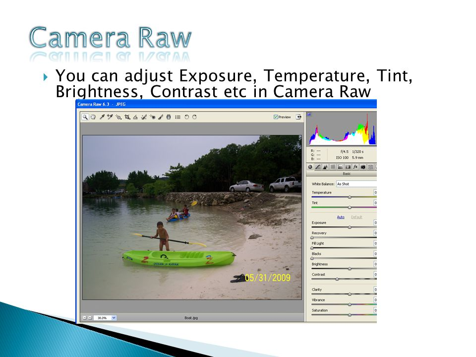 You can adjust Exposure, Temperature, Tint, Brightness, Contrast etc in Camera Raw