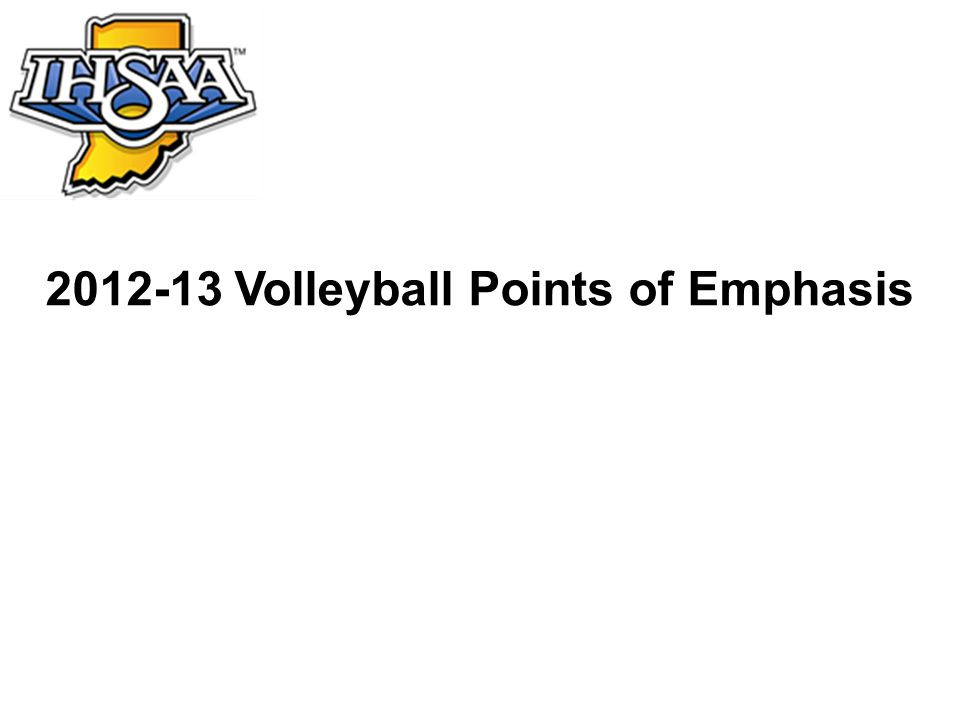 2012-13 Volleyball Points of Emphasis