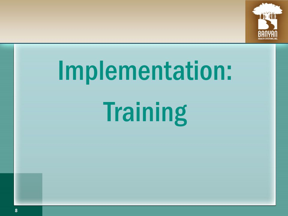 Implementation: Training 8