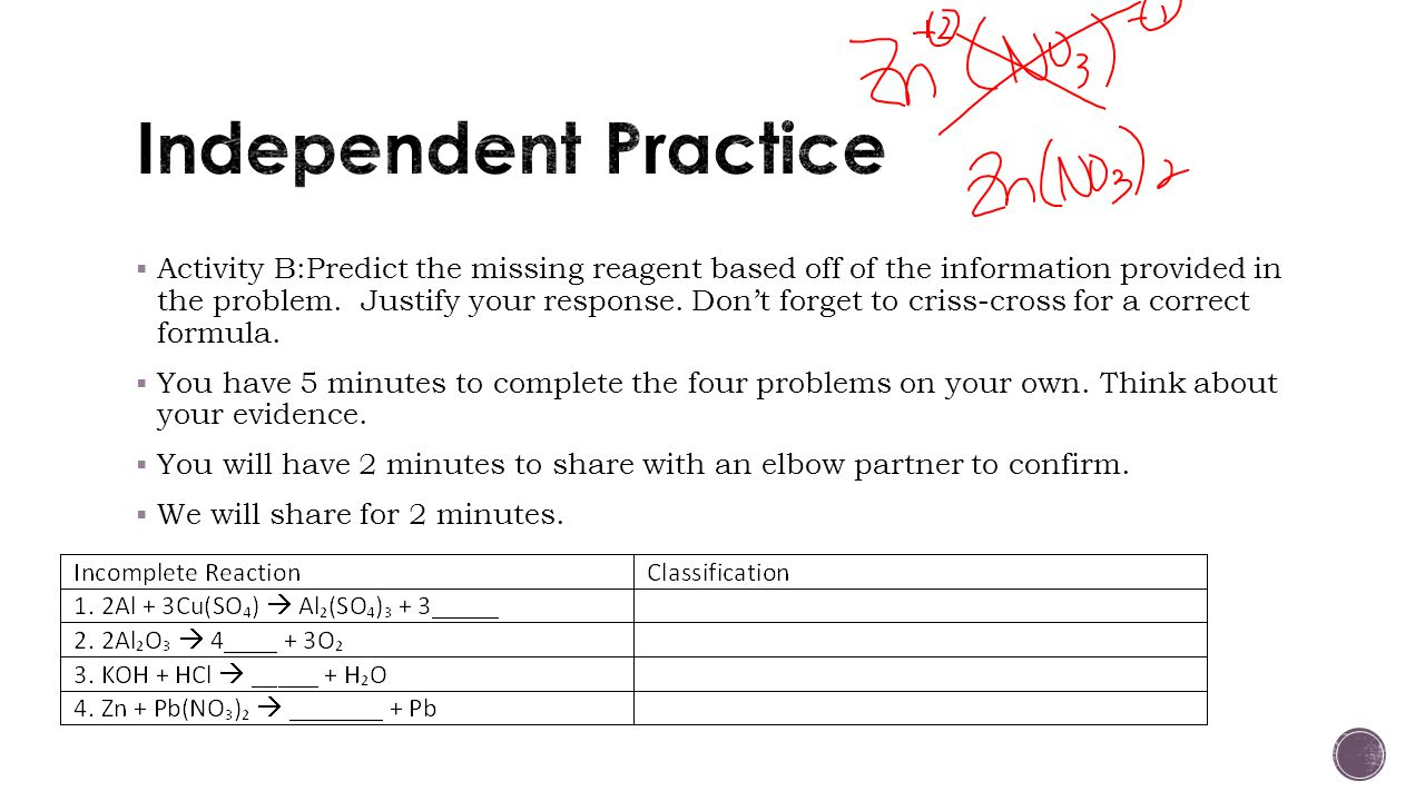 Activity B:Predict the missing reagent based off of the information provided in the problem.