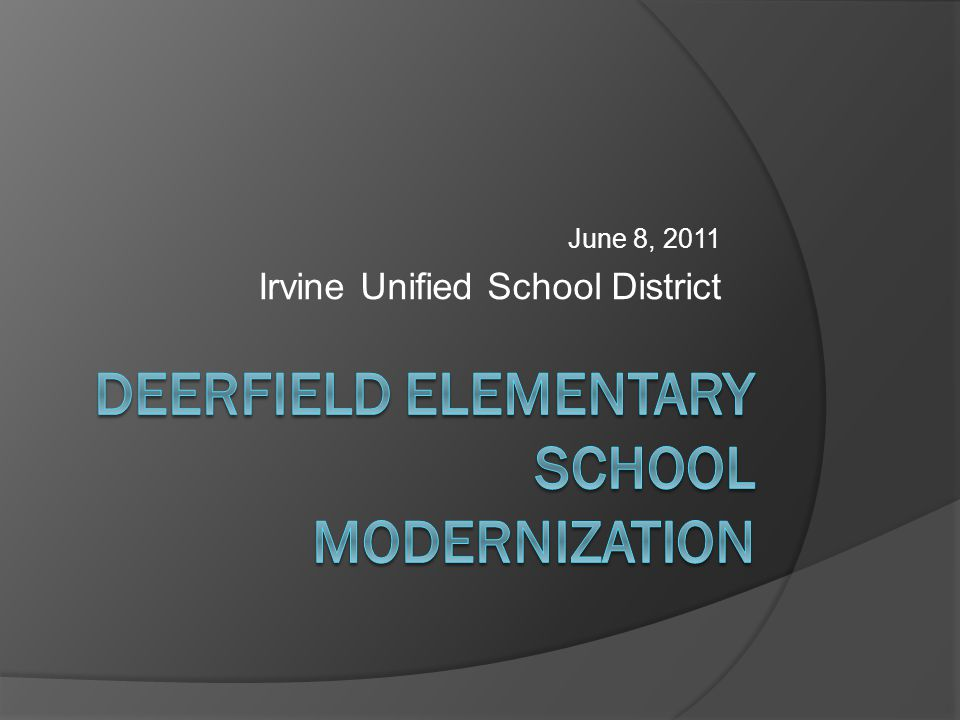 June 8, 2011 Irvine Unified School District