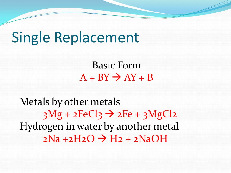 More Single Replacement Hydrogen in an acid by another metal 2Li + 2HCl H2 + 2LiCl Halogens by more active halogens Cl2 + 2KI I2 + 2KCl