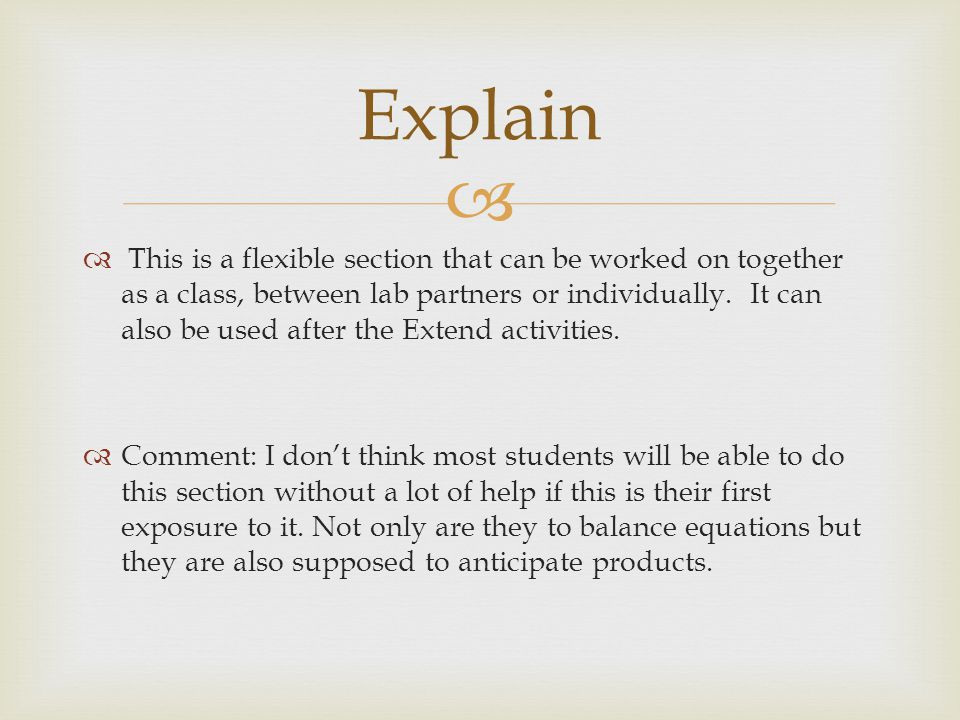 For this section, you are to use the information you learned in the explore activities to design your own reaction.