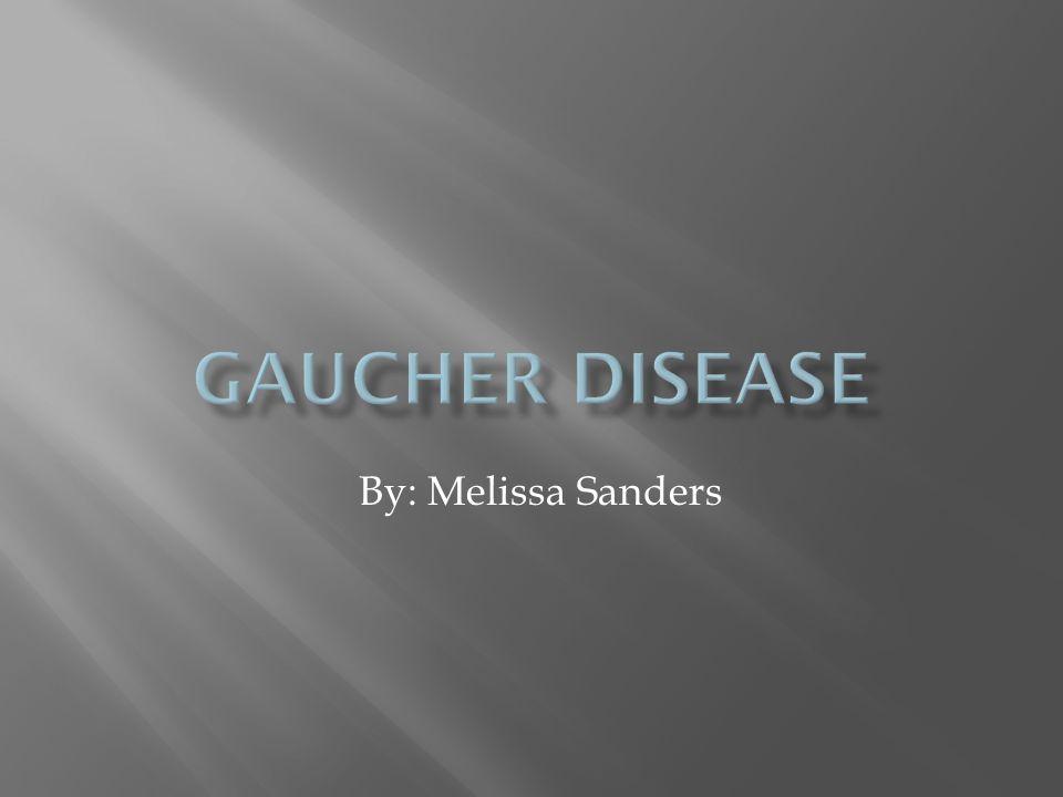 www.gaucher care.com/patient/ living.aspx www.