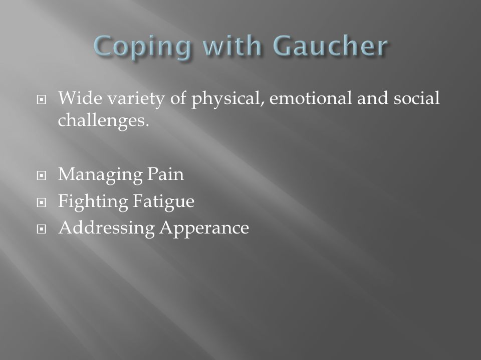 Wide variety of physical, emotional and social challenges. Managing Pain Fighting Fatigue Addressing Apperance