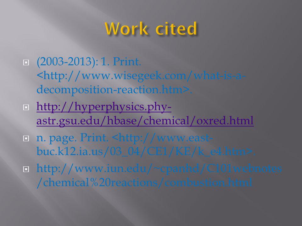 (2003-2013): 1. Print.. http://hyperphysics.phy- astr.gsu.edu/hbase/chemical/oxred.html http://hyperphysics.phy- astr.gsu.edu/hbase/chemical/oxred.htm