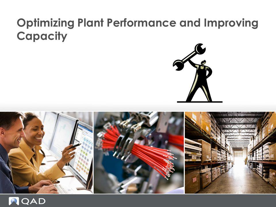 Optimizing Plant Performance and Improving Capacity