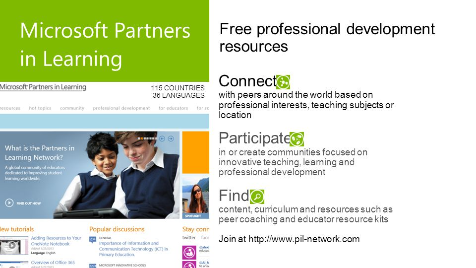 Free professional development resources Microsoft Partners in Learning Connect with peers around the world based on professional interests, teaching s