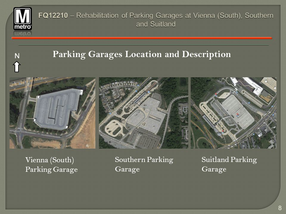 9 Typical Rehabilitation Requirements The rehabilitation of all three parking garages consists (but not limited to) of the following: Waterproofing of all elevated decks.