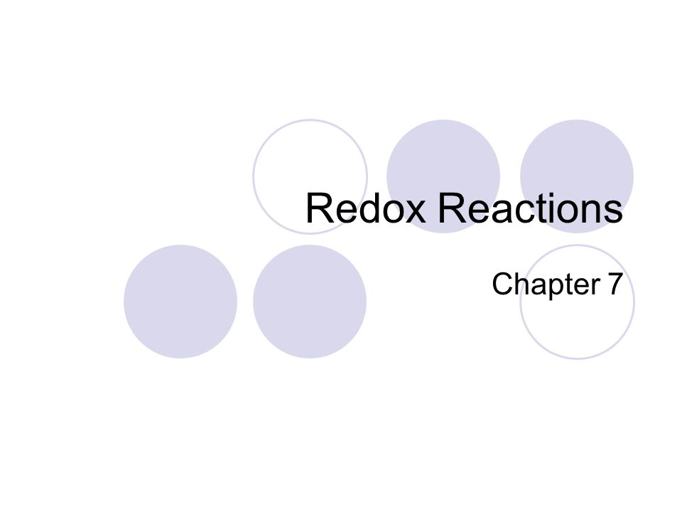 Redox Reactions Chapter 7