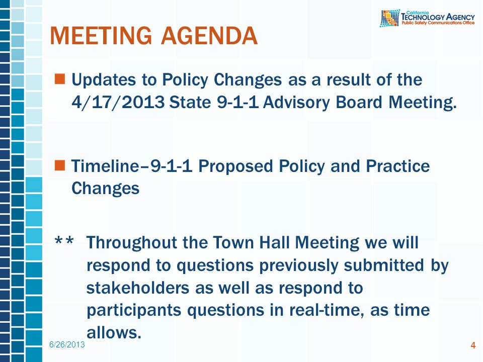 MEETING AGENDA Updates to Policy Changes as a result of the 4/17/2013 State 9-1-1 Advisory Board Meeting.