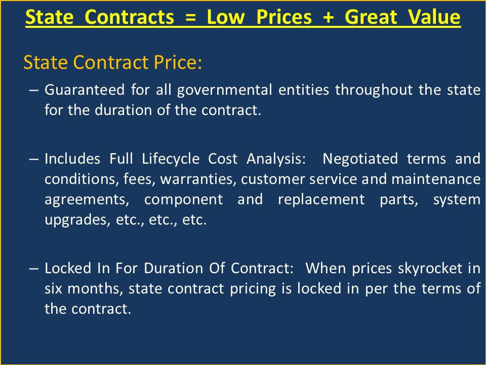 Vendors on State Contracts Agree to More than Price Vendor On State Contract I I can beat the State Contract price I didnt respond to the Bid/RFP.