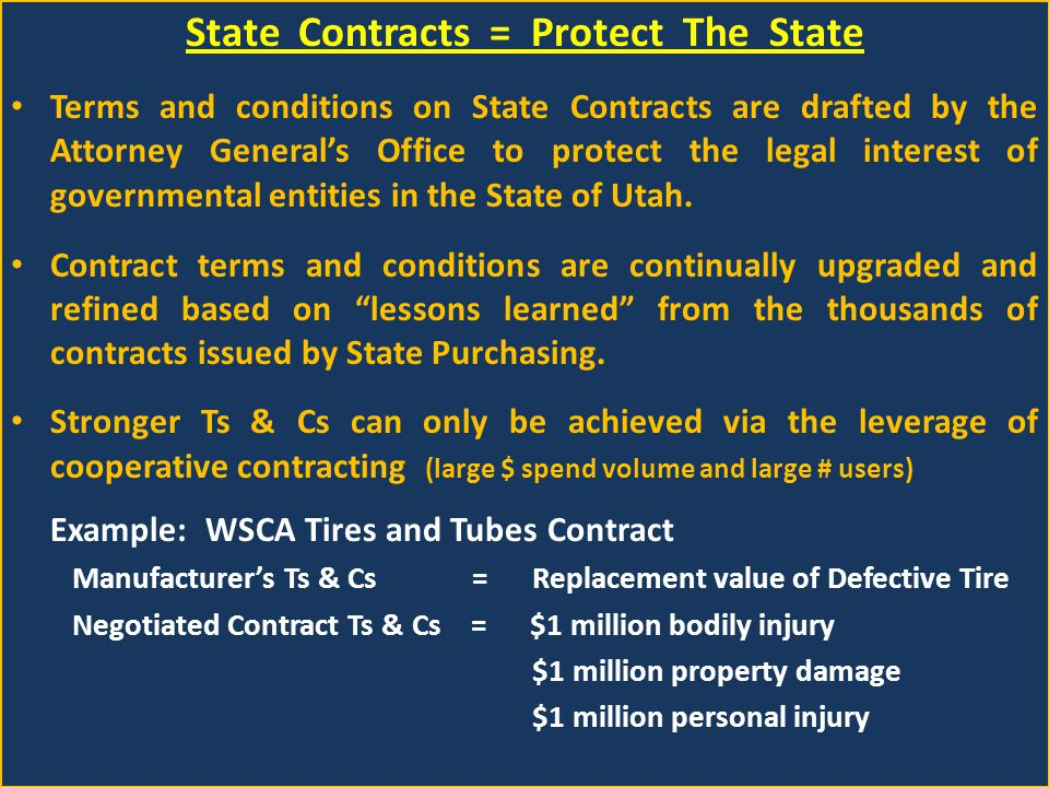 State Contracts = Protect The State If You Dont Buy From State Contract, Whose Contract Are you Using .