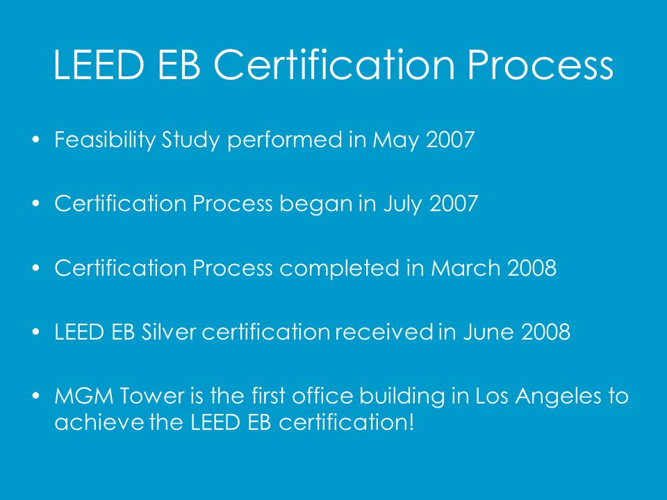 Budget LEED EB Feasibility Study/Report$ 29,206 LEED EC Certification – Consultant$ 91,300 Retro Cx Services$124,000 Roof Deck Coating$ 53,454 Renewable Energy Certificates$ 12,264 Recycle Receptacles$ 5,754 Coreless Toilet Tissue Adapters$ 2,825 Tail Pack Vacuums$ 3,406 LEED EB Certification Fee$ 12,500 Miscellaneous$ 7,100 Total$ 341,809 ($0.44/psf)
