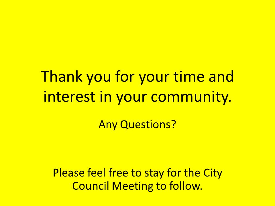 Thank you for your time and interest in your community.