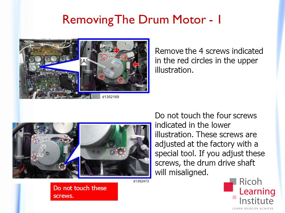 Removing The Drum Motor - 1 Remove the 4 screws indicated in the red circles in the upper illustration. Do not touch the four screws indicated in the