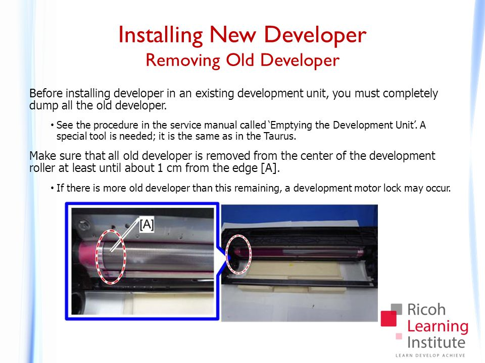Installing New Developer Removing Old Developer Before installing developer in an existing development unit, you must completely dump all the old deve