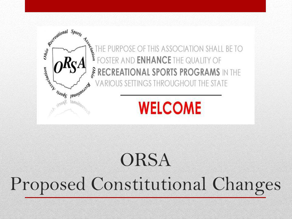 ORSA Proposed Constitutional Changes