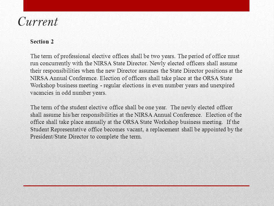 Current Section 2 The term of professional elective offices shall be two years.