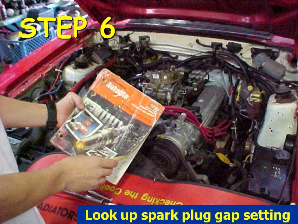 STEP 6 Look up spark plug gap setting