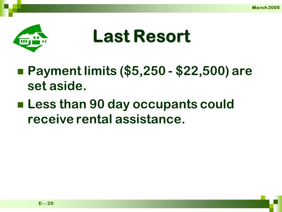 March 2005 E- - 20 Last Resort Payment limits ($5,250 - $22,500) are set aside.