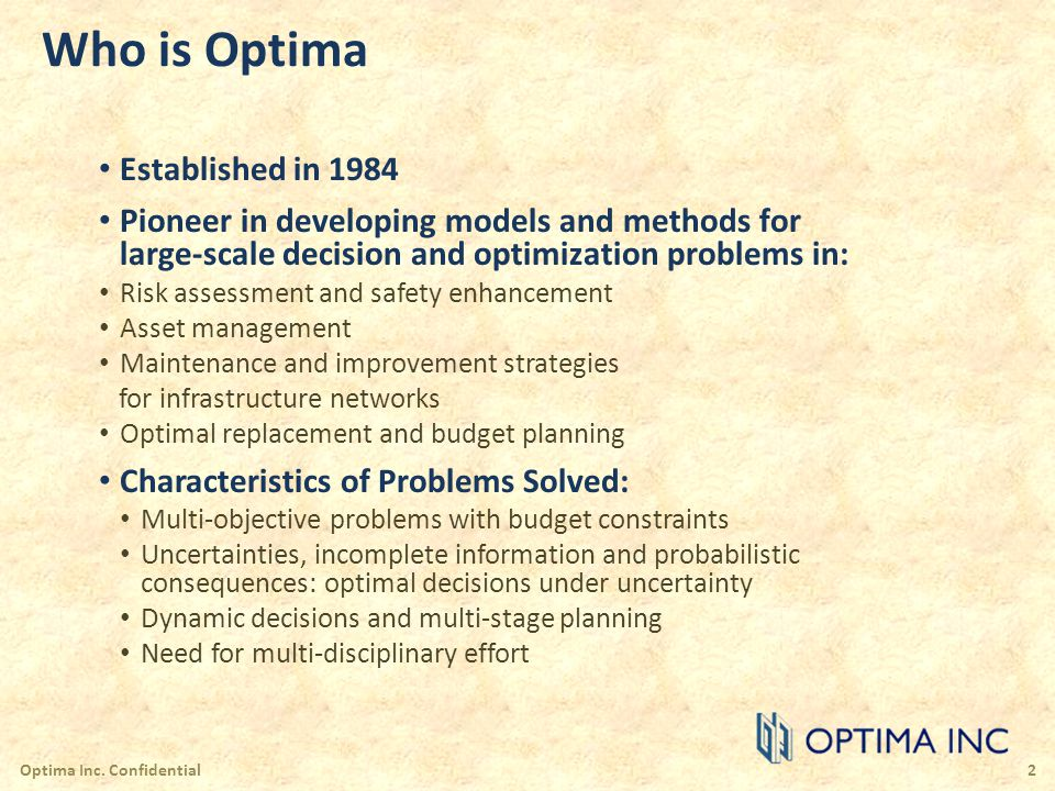 Who is Optima Established in 1984 Pioneer in developing models and methods for large-scale decision and optimization problems in: Risk assessment and